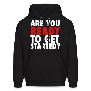 [UNISEX] Are You Ready to Get Started? - Men's Hoodie