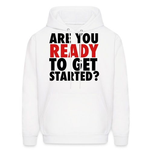 [WOMEN] Are You Ready to Get Started? - Men's Hoodie