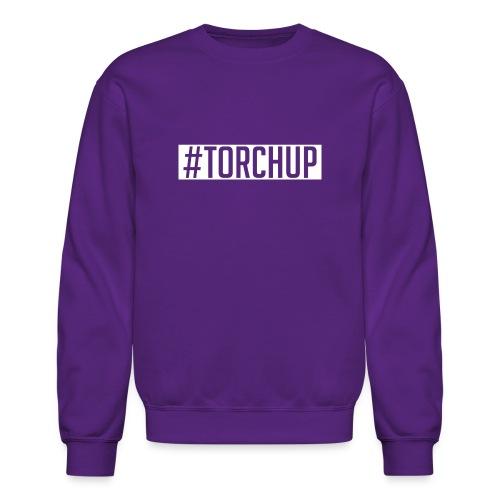 #TorchUp - Crewneck Sweatshirt