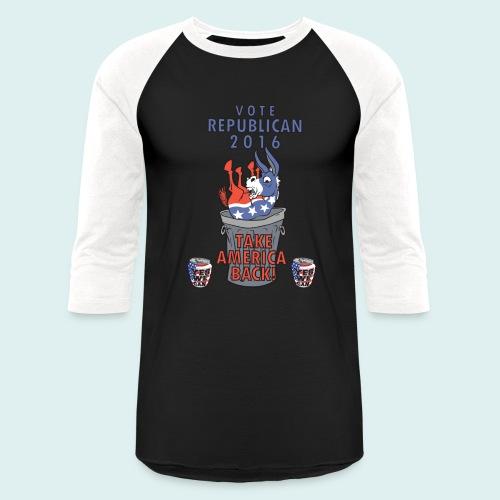 TAKE AMERICA BACK IN 2016 - Baseball T-Shirt