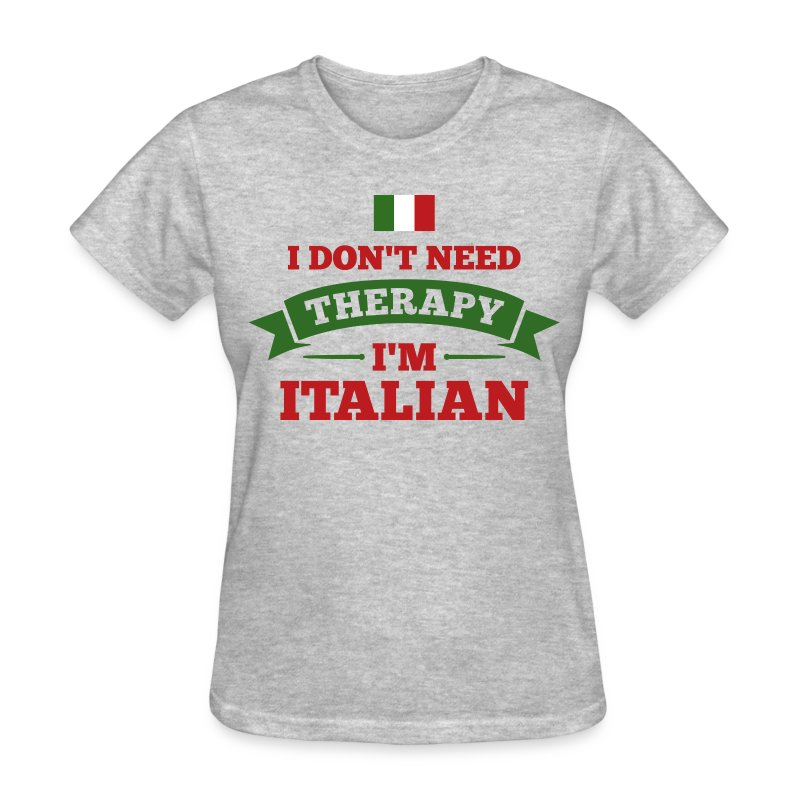 No therapy i 39 m italian t shirt spreadshirt for Shirts made in italy
