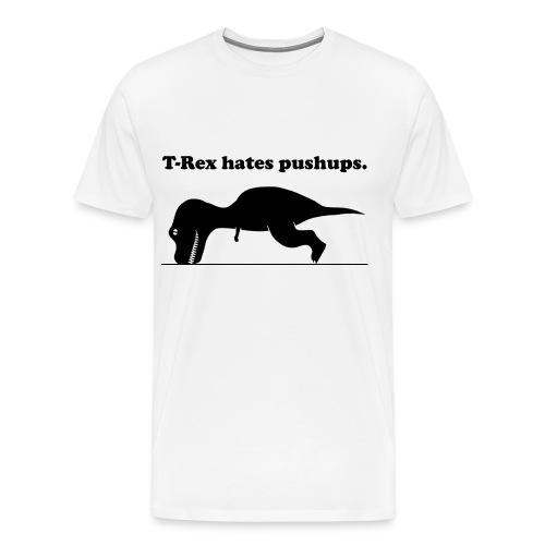 trex hates pushups - Men's Premium T-Shirt