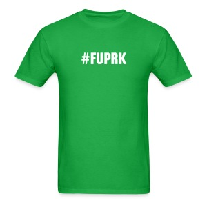 #FUPRK - Men's T-Shirt