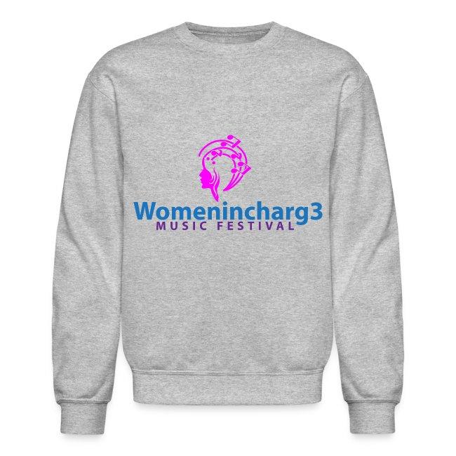 Womenincharg3 Music Festival Women Sweatshirt