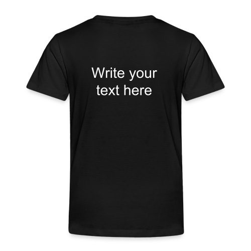 Cool shirt - add your own text on the back - Toddler Premium T-Shirt