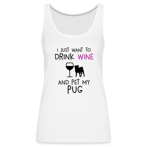 Pugs 'n' wine - Women's Premium Tank Top
