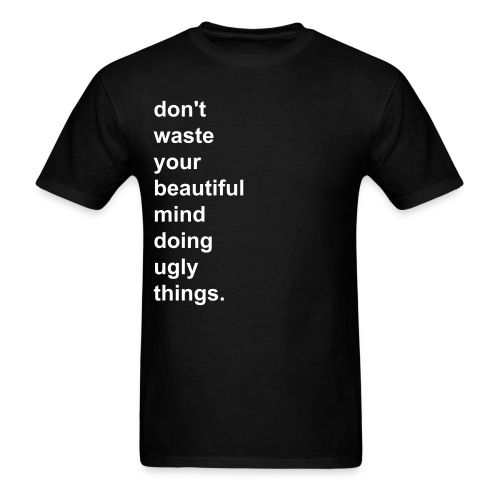 Beautiful Mind, Ugly Things T-Shirt (Black) - Men's T-Shirt
