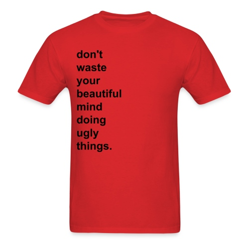 Beautiful Mind, Ugly Things T-Shirt (Red) - Men's T-Shirt