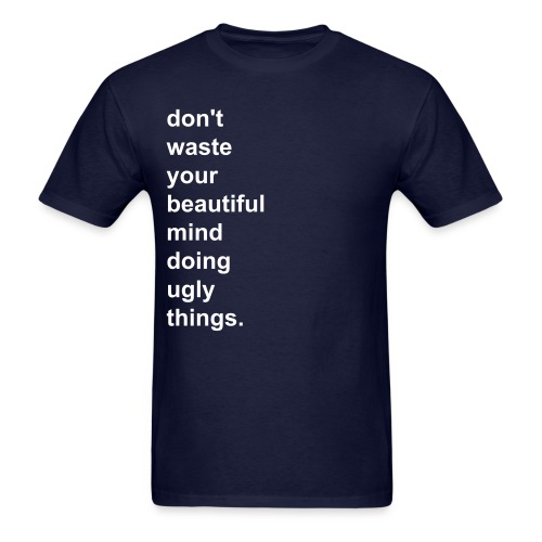 Beautiful Mind, Ugly Things T-Shirt (Navy) - Men's T-Shirt