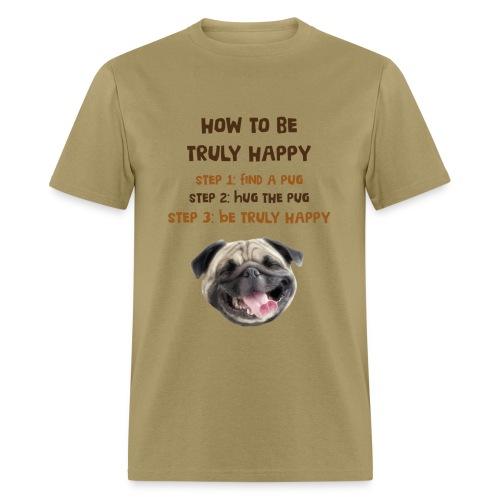 True happiness = pugs - Men's T-Shirt