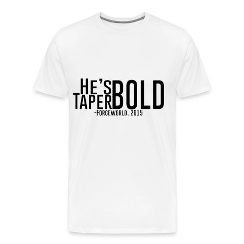He's TaperBold (White) - Men's Premium T-Shirt