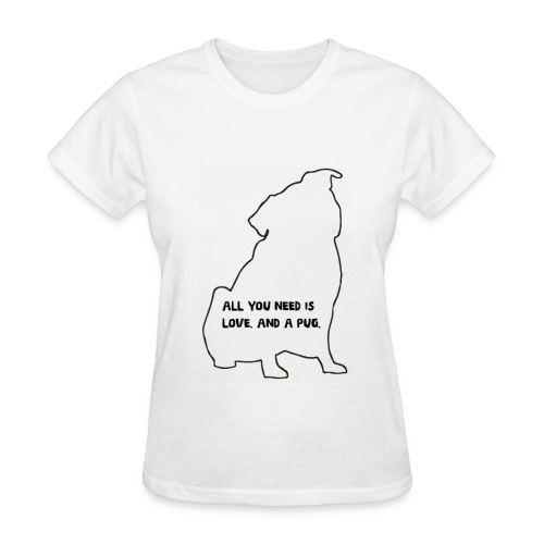 All you need is love and pugs - Women's T-Shirt