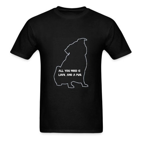 All you need is love and pugs - Men's T-Shirt