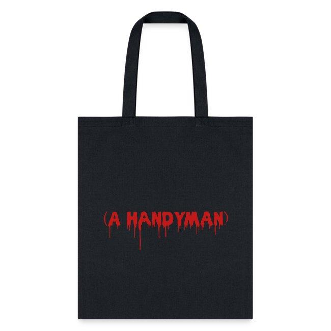 A Handyman - Glitter - Tote Bag
