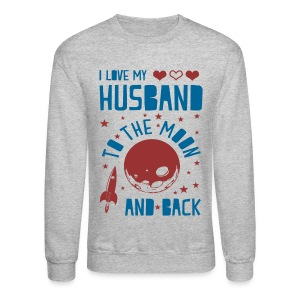 I Love My Husband Long Sleeve Shirts - Crewneck Sweatshirt