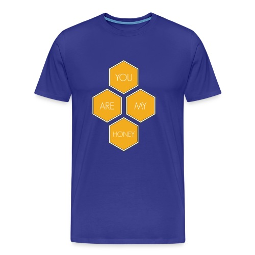 You Are My Honey - Men's Premium T-Shirt