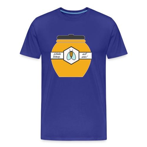 Make Honey Not War - Men's Premium T-Shirt