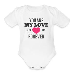 My Love Forever valentine   - Short Sleeve Baby Bodysuit