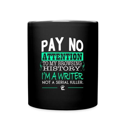 Pay No Attention - BEST SELLER! - Full Color Mug