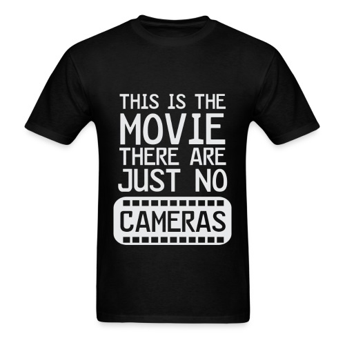 Life's a Movie - Flix and Shirts - Men's T-Shirt