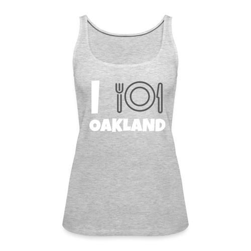 i eat oakland - Women's Premium Tank Top
