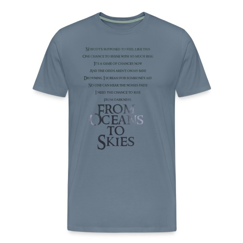 From Oceans to Skies Lyric T-Shirt - Men's Premium T-Shirt