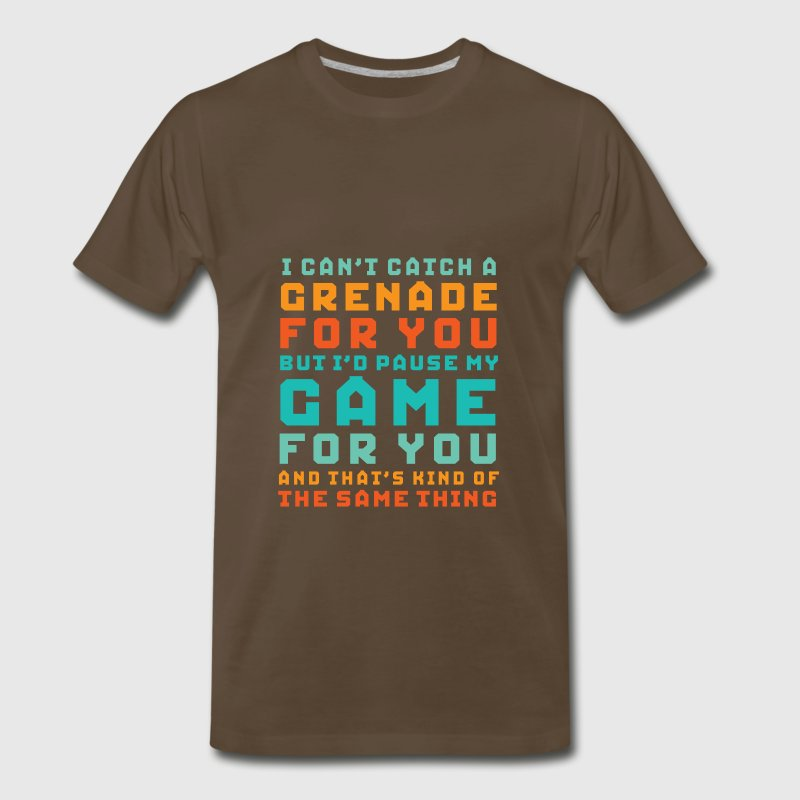 Funny Gamer Geek Love T-shirt I'd Pause My Game - Men's Premium T-Shirt