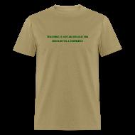T-Shirts ~ Men's T-Shirt ~ Teaching (Men's)