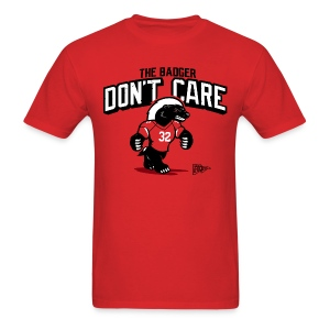 The Badger Don't Care Mascot Shirt - Men's T-Shirt