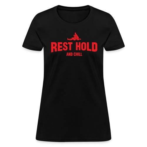 Rest Hold & Chill (Women) - Women's T-Shirt