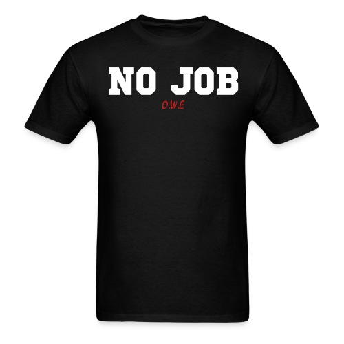 JD's NO JOB OWE - Men's T-Shirt