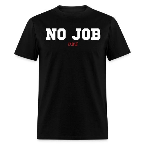 JD's NO JOB OWE - Men's T-Shirt