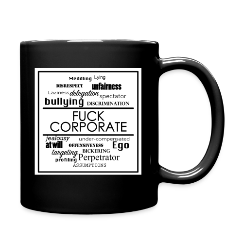 FUCK CORPORATE MUG - Full Color Mug