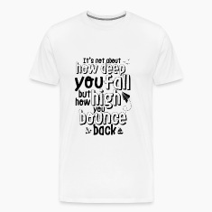 Motivational and Inspirational Life Quote T-shirt