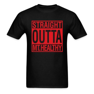 STRAIGHT OUTTA MT. HEALTHY - Men's T-Shirt