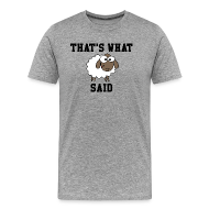 T-Shirts ~ Men's Premium T-Shirt ~ That's What Sheep Said T-Shirt