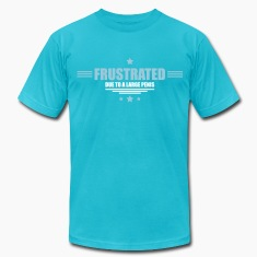 frustrated - huge penis T-Shirts