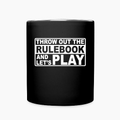 throw out the rulebook Mugs & Drinkware