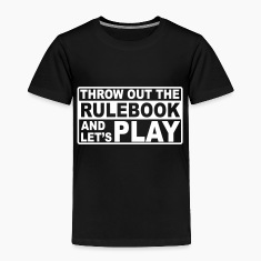 throw out the rulebook Baby & Toddler Shirts
