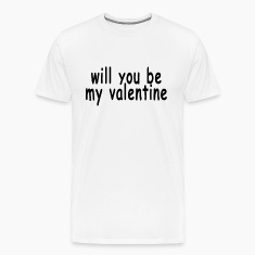 will_you_be_my_valentine_womens_tshirts