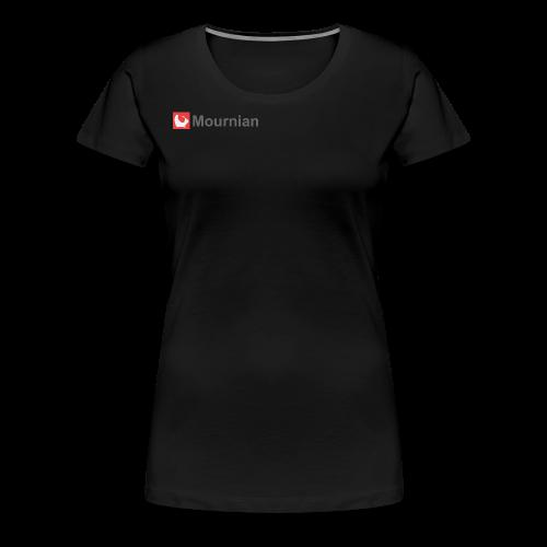 Mournian Women - Women's Premium T-Shirt
