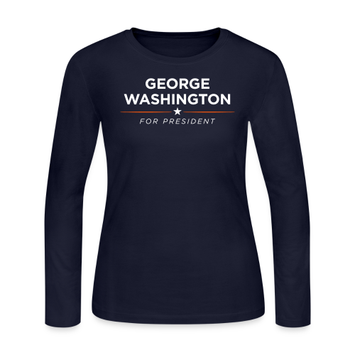 George Washington for President, Women - Women's Long Sleeve Jersey T-Shirt