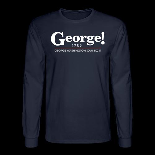 George Washington Can Fix It, Men - Men's Long Sleeve T-Shirt
