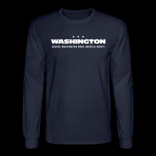 George Washington Made America Great, Men - Men's Long Sleeve T-Shirt