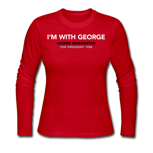I'm With George, Women - Women's Long Sleeve Jersey T-Shirt