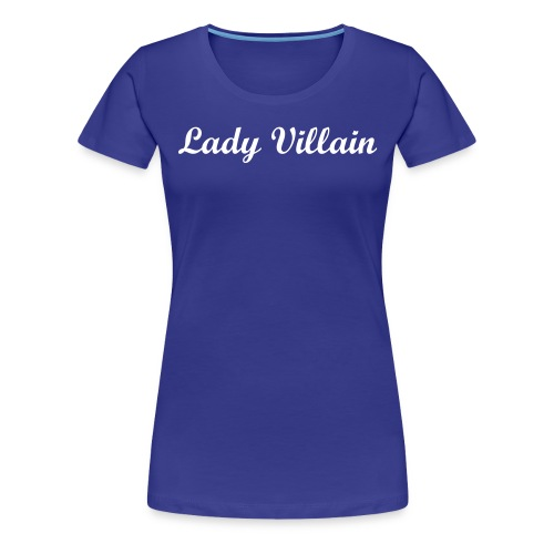 Lady Villain Record'z T-Shirt - Women's Premium T-Shirt