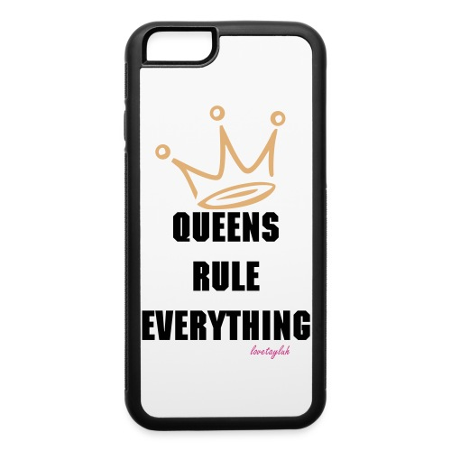 Queens Rule Everything Rubber iPhone 6/6s Case  - iPhone 6/6s Rubber Case