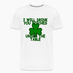 i_will_drink_you_bitches_under_the_table