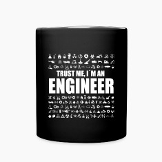 Trust Me Engineer new Mugs & Drinkware