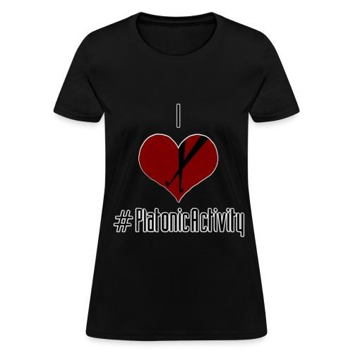 Platonic Activity - Women's T-Shirt